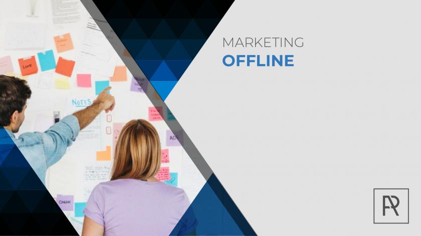 Marketing offline, todo lo que debes saber