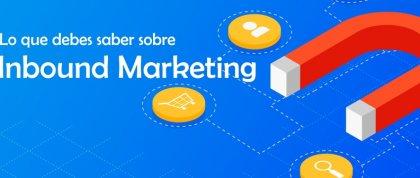 ¿Que es el Inbound Marketing? todo lo que debes saber - Francisco Rubio