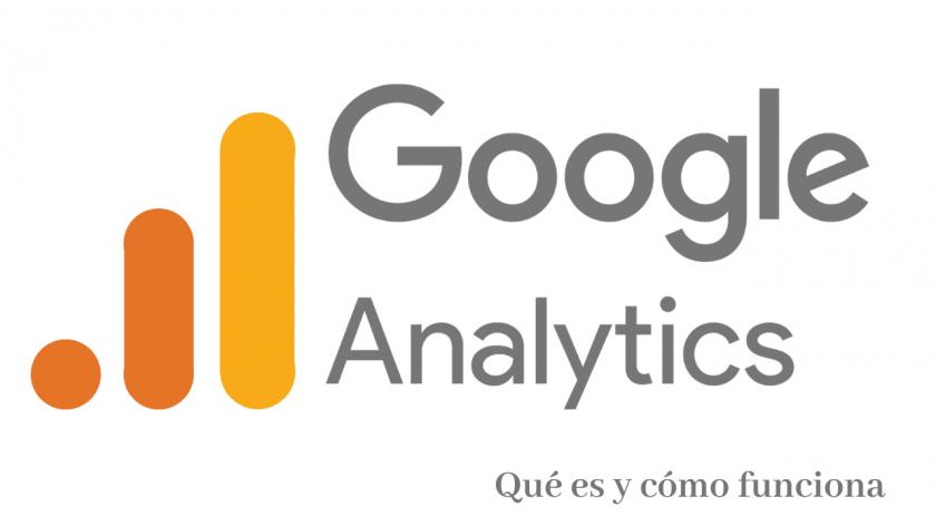 Qué es y cómo funciona Google Analytics