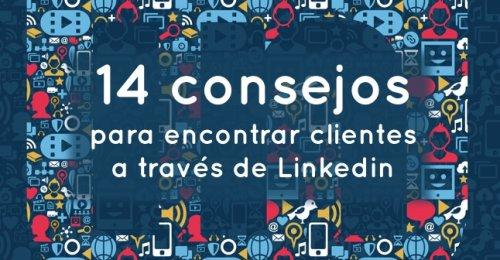 14 consejos para encontrar clientes a través de Linkedin