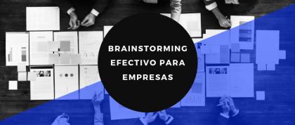 Cómo hacer un brainstorming efectivo para tu empresa - Francisco Rubio