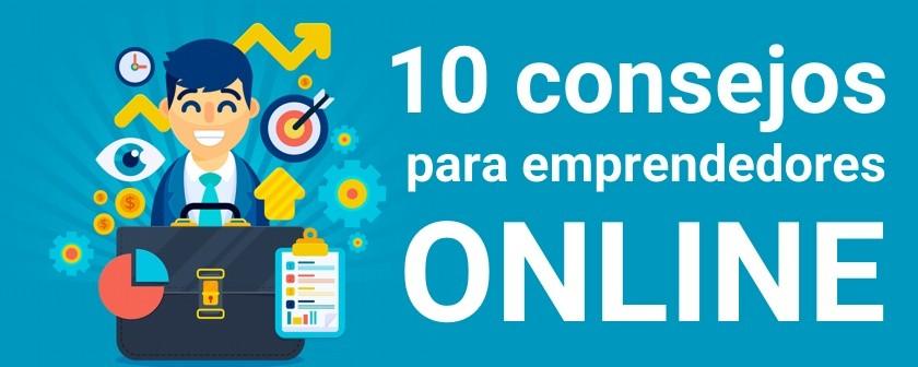 10 consejos para emprendedores online