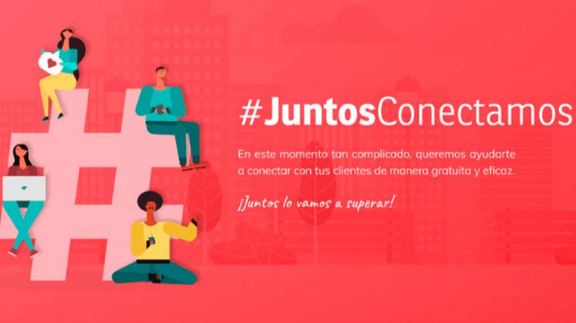 #JuntosConectamos, la iniciativa que te ayuda a reconectar con tus clientes sin coste